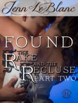 The Rake And The Recluse : FOUND by Jenn LeBlanc