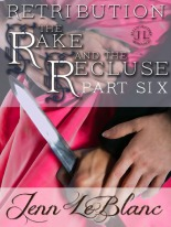 The Rake And The Recluse : RETRIBUTION by Jenn LeBlanc